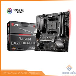 Mainboard MSI B450M BAZOOKA PLUS (AMD B450, Socket AM4, m-ATX, 4 khe RAM DDR4)